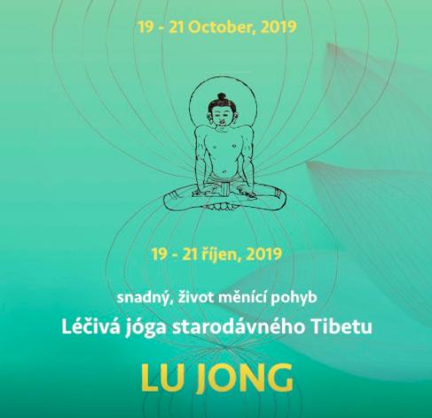 LU JONG - léčivá jóga starodávného Tibetu / 19. - 21.10.