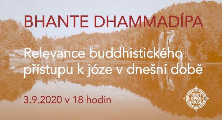 3/9 Přednáška: Bhante Dhammadípa - Relevance buddhistického přístupu k józe v dnešní době